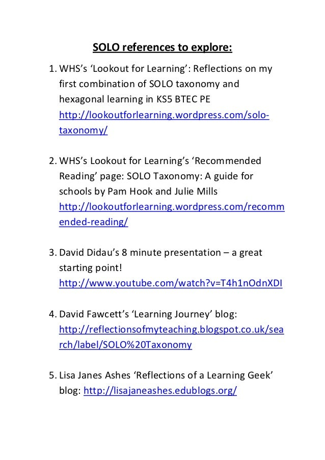 SOLO references to explore:1. WHS's 'Lookout for Learning': Reflections on my   first combination of SOLO taxonomy and   h...