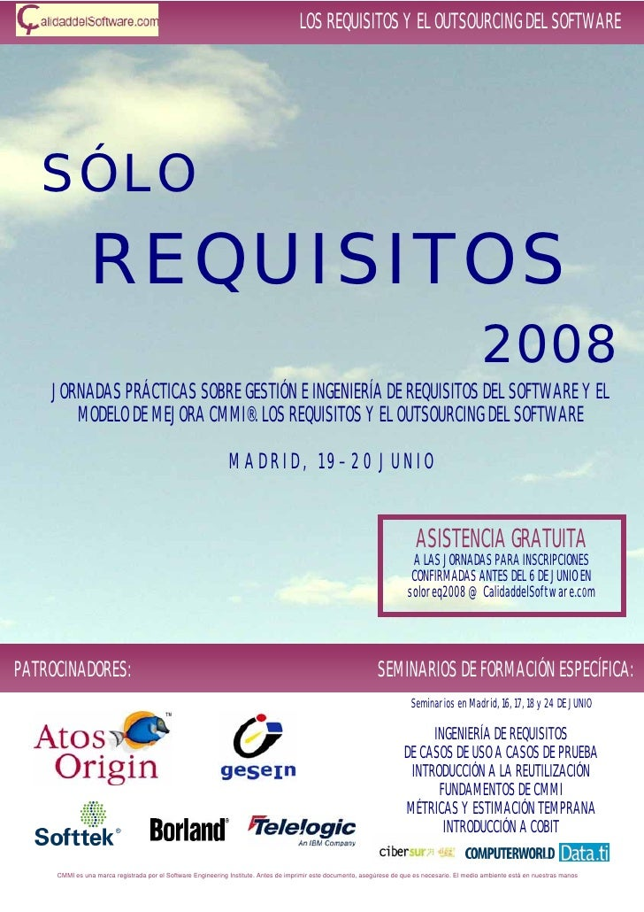 LOS REQUISITOS Y EL OUTSOURCING DEL SOFTWARE        SÓLO                REQUISITOS                                        ...