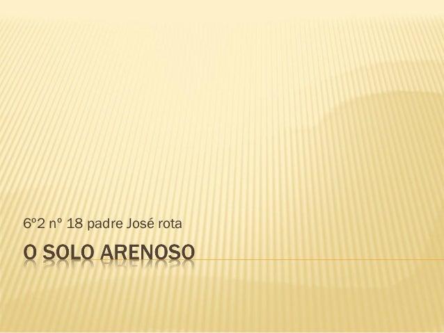 6º2 nº 18 padre José rota