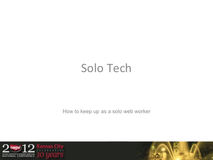 Solo TechHow to keep up as a solo web worker