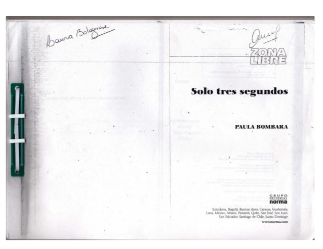 Solo três segundos  ~ PAULA BOMBARA ~  ›  G R UFO union/ u  llllfllli  Barcelona,  Bogotá.  Buenos Aims,  Caracas.  Guatem...