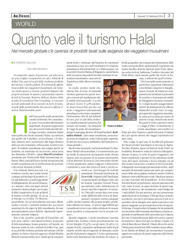 Giovedì 13 Febbraio 2014  3  world  Quanto vale il turismo Halal Nel mercato globale c'è carenza di prodotti tarati sulle ...