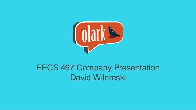 EECS 497 Company Presentation David Wilemski