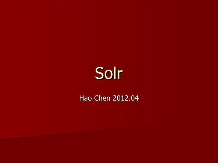 SolrHao Chen 2012.04