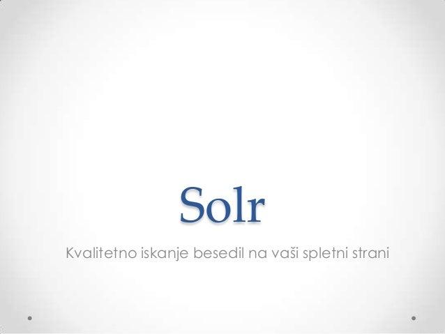 SolrKvalitetno iskanje besedil na vaši spletni strani