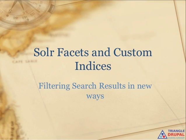 Solr Facets and Custom Indices Filtering Search Results in new ways