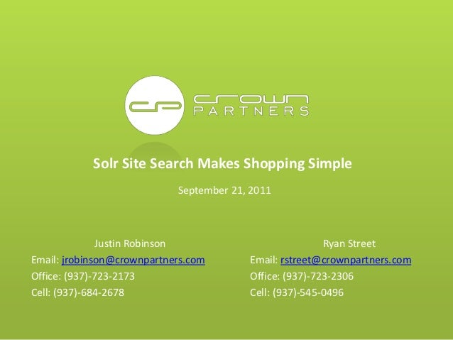 Solr Site Search Makes Shopping Simple                            September 21, 2011               Justin Robinson        ...