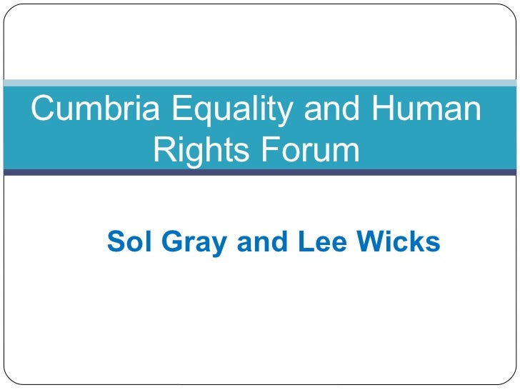 Cumbria Equality and Human       Rights Forum    Sol Gray and Lee Wicks