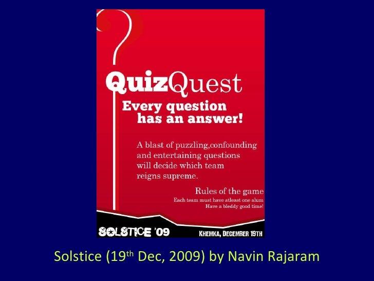 Solstice (19 th  Dec, 2009) by Navin Rajaram