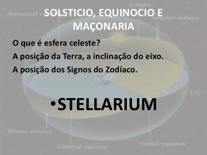 Solsticio, equinocio e maçonaria Slide 3