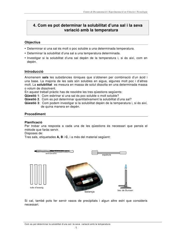 Centre de Documentació i Experimentació en Ciències i Tecnologia             4. Com es pot determinar la solubilitat d'una...