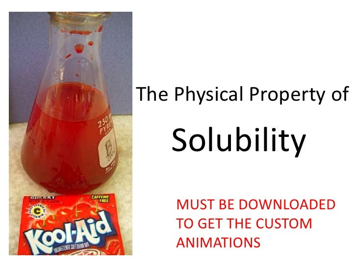Solubility (a physical property) (Teach)