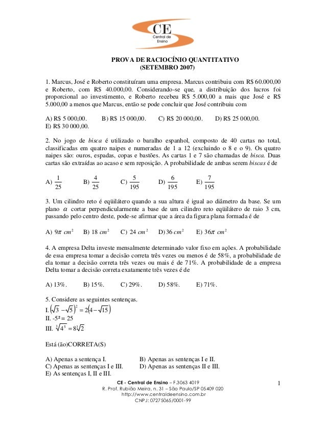 CE - Central de Ensino – F.3063 4019 R. Prof. Rubião Meira, n. 31 – São Paulo/SP 05409 020 http://www.centraldeensino.com....
