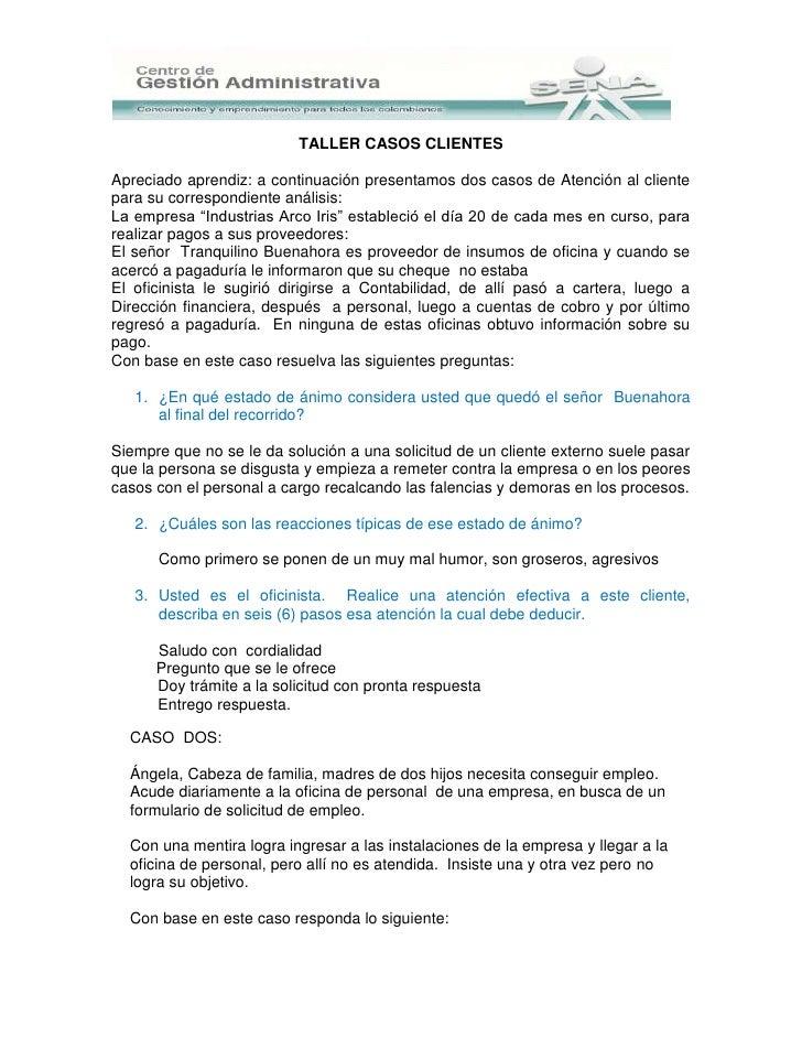 TALLER CASOS CLIENTESApreciado aprendiz: a continuación presentamos dos casos de Atención al clientepara su correspondient...