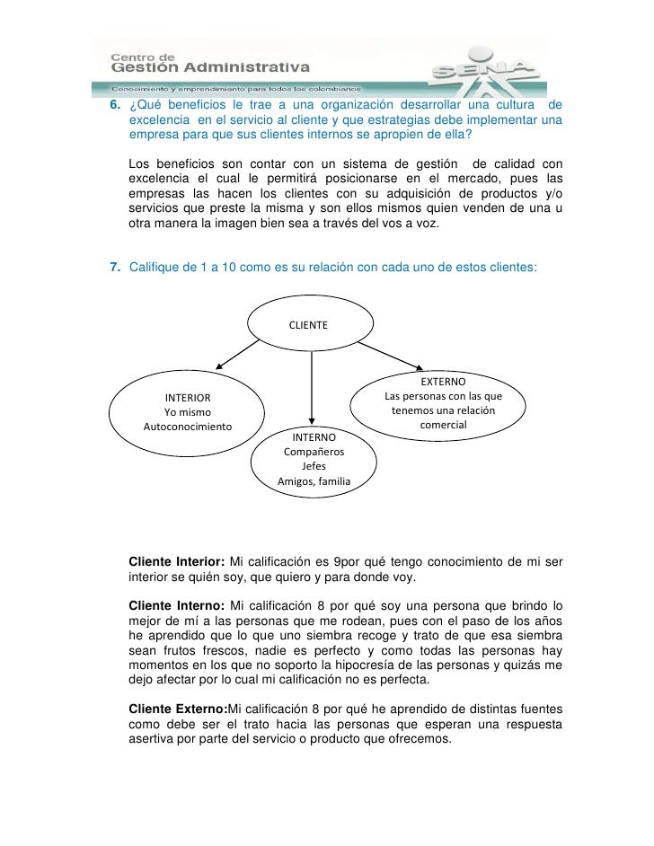 6. ¿Qué beneficios le trae a una organización desarrollar una cultura de   excelencia en el servicio al cliente y que estr...
