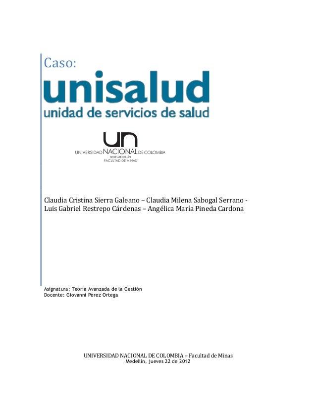Caso:Claudia Cristina Sierra Galeano – Claudia Milena Sabogal Serrano -Luis Gabriel Restrepo Cárdenas – Angélica María Pin...