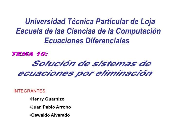 INTEGRANTES:      •Henry Guarnizo      •Juan Pablo Arrobo      •Oswaldo Alvarado
