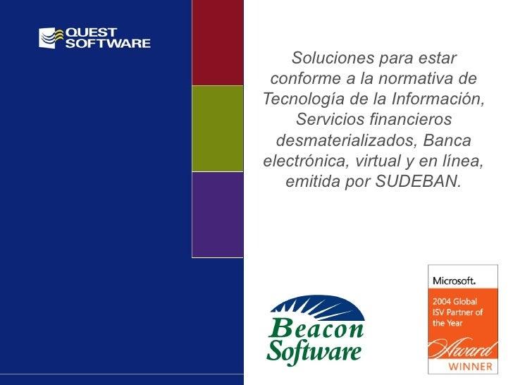 Soluciones para estar conforme a la normativa de Tecnología de la Información, Servicios financieros desmaterializados, Ba...