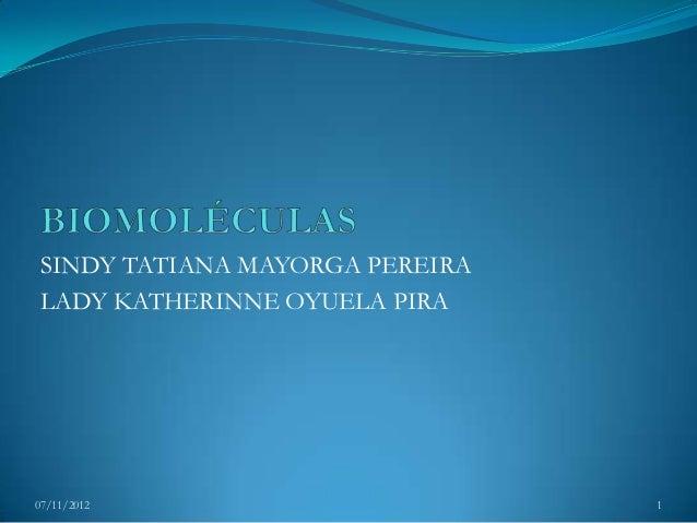 SINDY TATIANA MAYORGA PEREIRA LADY KATHERINNE OYUELA PIRA07/11/2012                       1