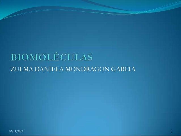 ZULMA DANIELA MONDRAGON GARCIA07/11/2012                        1