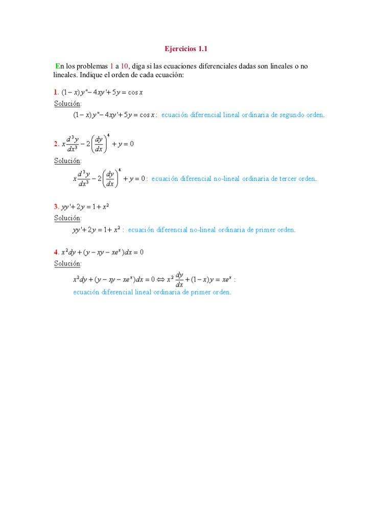 Ejercicios 1.1 En los problemas 1 a 10, diga si las ecuaciones diferenciales dadas son lineales o nolineales. Indique el o...