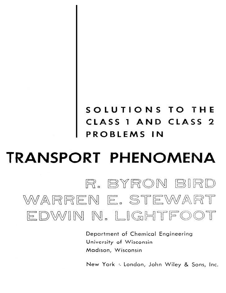 Solucionario De Fenomenos De Transporte   R Byron Bird