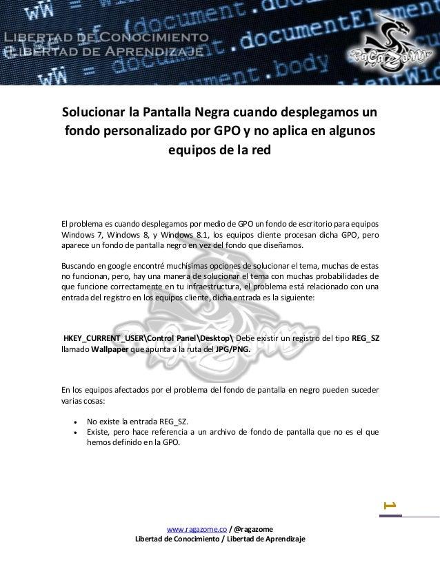 Solucionar Pantalla Negra Gpo Desktop