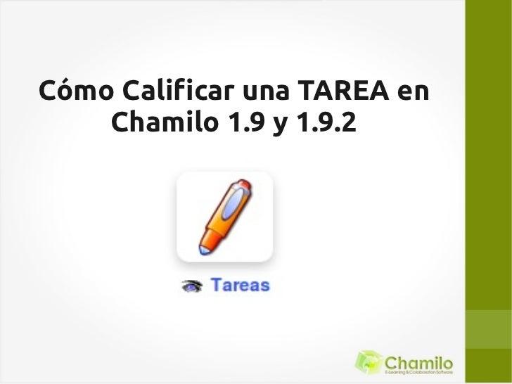 Cómo Calificar una TAREA en    Chamilo 1.9 y 1.9.2