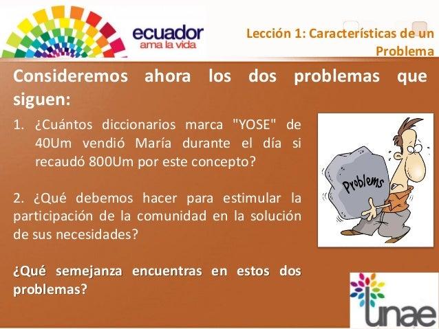 """Lección 1: Características de un Problema 1. ¿Cuántos diccionarios marca """"YOSE"""" de 40Um vendió María durante el día si rec..."""