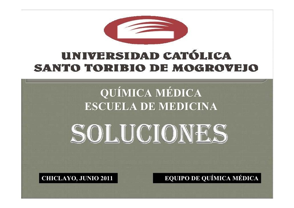 QUÍMICA MÉDICA            ESCUELA DE MEDICINACHICLAYO, JUNIO 2011   EQUIPO DE QUÍMICA MÉDICA