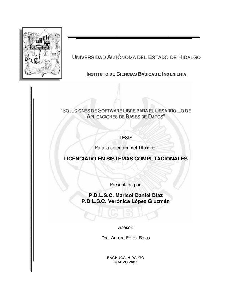 """UNIVERSIDAD AUTÓNOMA DEL ESTADO DE HIDALGO          INSTITUTO DE CIENCIAS BÁSICAS E INGENIERÍA""""SOLUCIONES DE SOFTWARE LIBR..."""