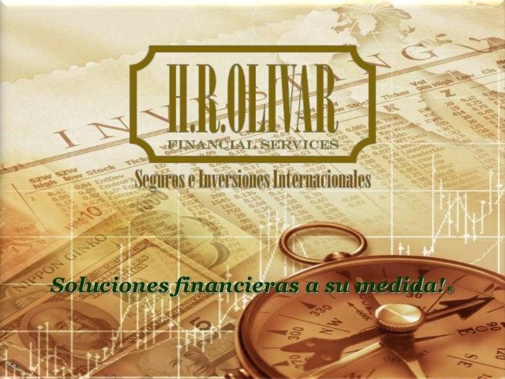 Soluciones financieras a su medida!®