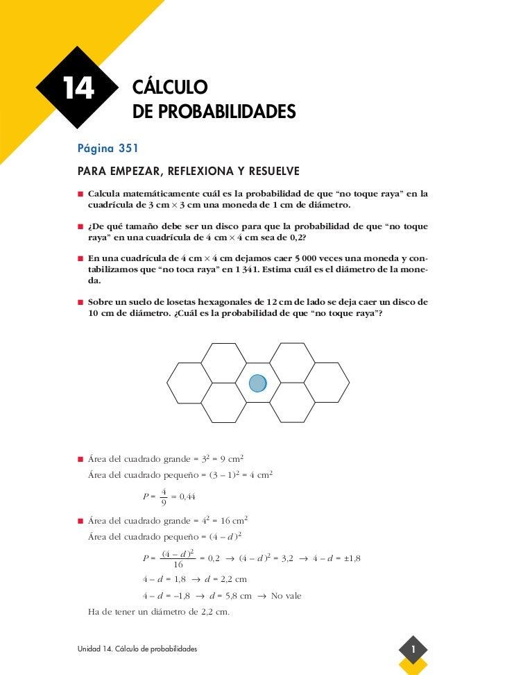 14               CÁLCULO                 DE PROBABILIDADES Página 351 PARA EMPEZAR, REFLEXIONA Y RESUELVE I   Calcula mate...
