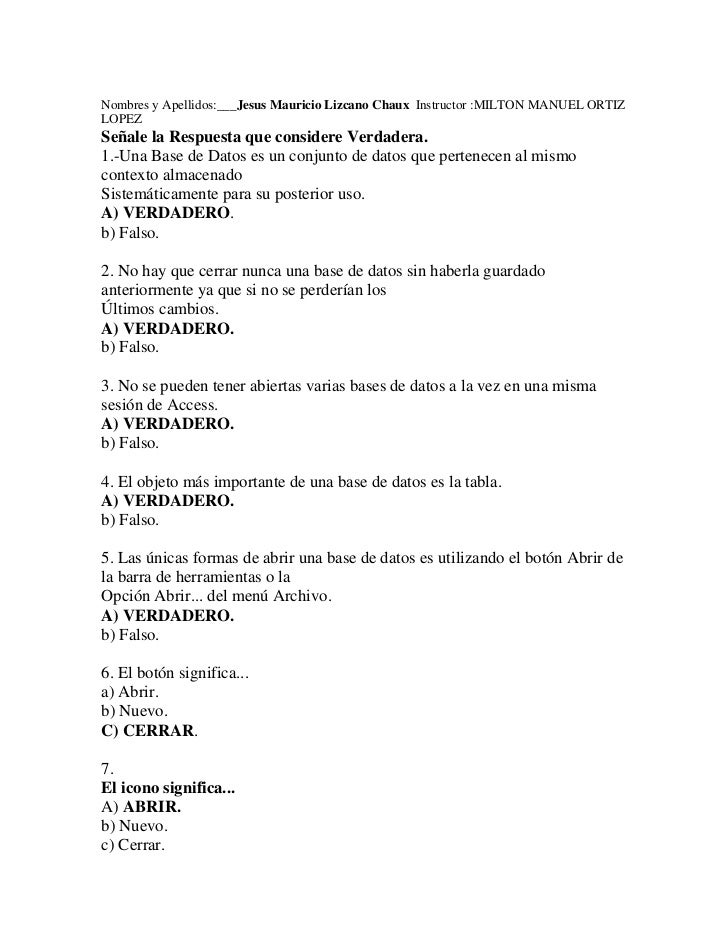 Nombres y Apellidos:___Jesus Mauricio Lizcano Chaux  Instructor :MILTON MANUEL ORTIZ LOPEZ <br />Señale la Respuesta que c...