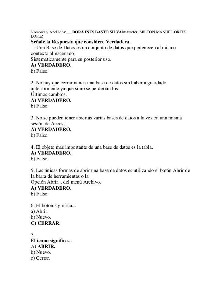 Nombres y Apellidos:___DORA INES BASTO SILVA  Instructor :MILTON MANUEL ORTIZ LOPEZ <br />Señale la Respuesta que consider...