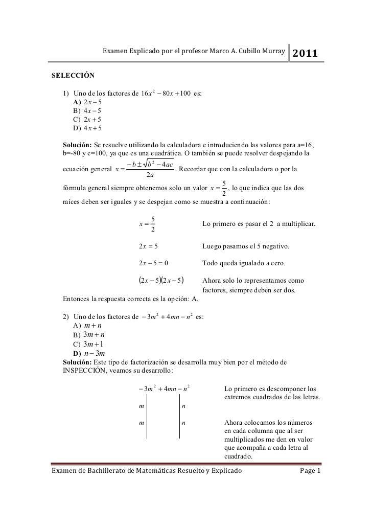Examen Explicado por el profesor Marco A. Cubillo Murray             2011SELECCIÓN   1) Uno de los factores de 16 x 2 − 80...