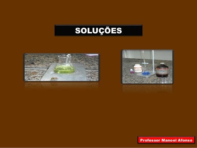 SOLUÇÕES Professor Manoel Afonso