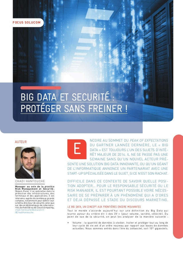 FOCUS SOLUCOM  BIG DATA et securité :  PROTéGER SANS FREINER !  ncore au sommet du peak of expectations  du Gartner l'anné...
