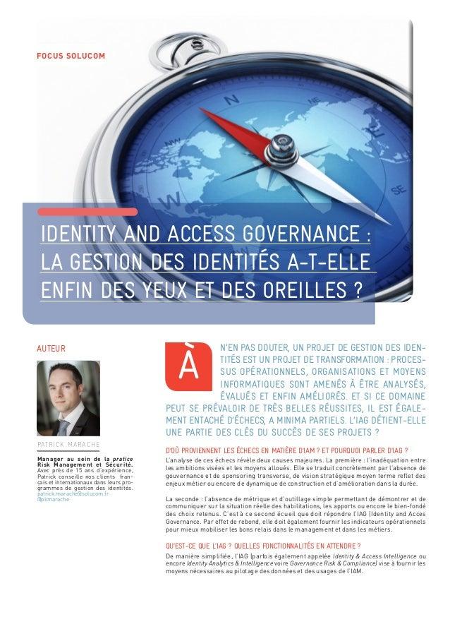 Identity and access governance :  la gestion des identités a-t-elle  enfin des yeux et des oreilles ?  n'en pas douter, un...