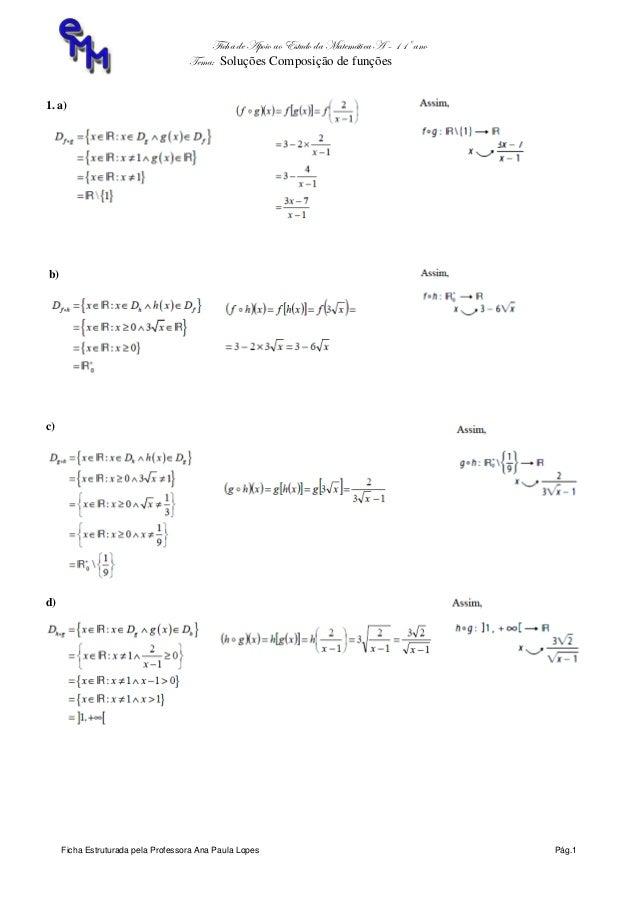 Ficha de Apoio ao Estudo da Matemática A – 11º ano Tema: Soluções Composição de funções Ficha Estruturada pela Professora ...