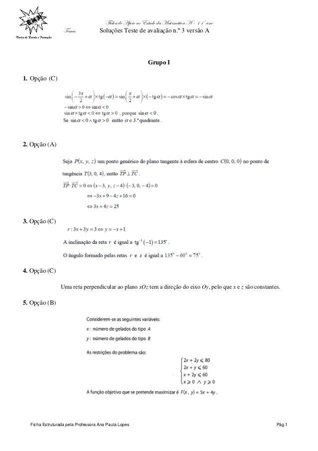 Ficha de Apoio ao Estudo da Matemática A – 11º ano Tema: Soluções Teste de avaliação n.º 3 versão A Ficha Estruturada pela...