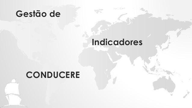 IndicadoresCONDUCEREGestão de