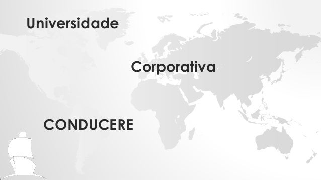 CorporativaCONDUCEREUniversidade