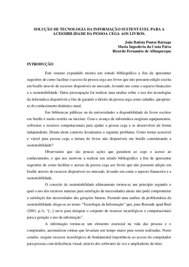 SOLUÇÃO DE TECNOLOGIA DA INFORMAÇÃO SUSTENTÁVEL PARA A            ACESSIBILIDADE DA PESSOA CEGA AOS LIVROS.               ...