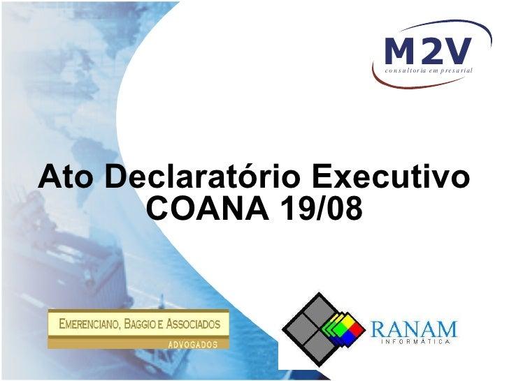 Ato Declaratório Executivo COANA 19/08
