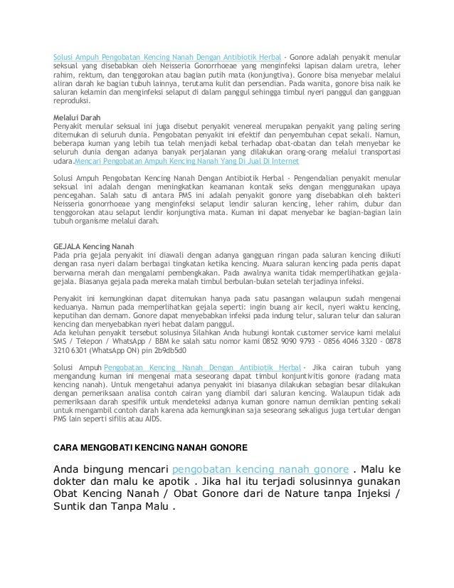 Solusi Ampuh Pengobatan Kencing Nanah Dengan Antibiotik Herbal - Gonore adalah penyakit menular seksual yang disebabkan ol...