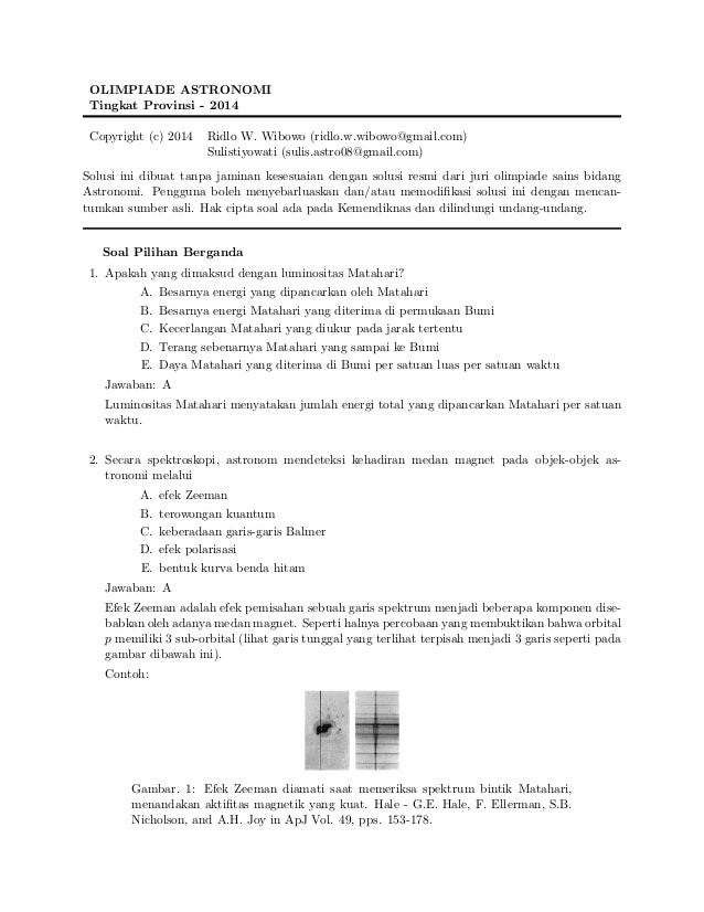 OLIMPIADE ASTRONOMI Tingkat Provinsi - 2014 Copyright (c) 2014 Ridlo W. Wibowo (ridlo.w.wibowo@gmail.com) Sulistiyowati (s...