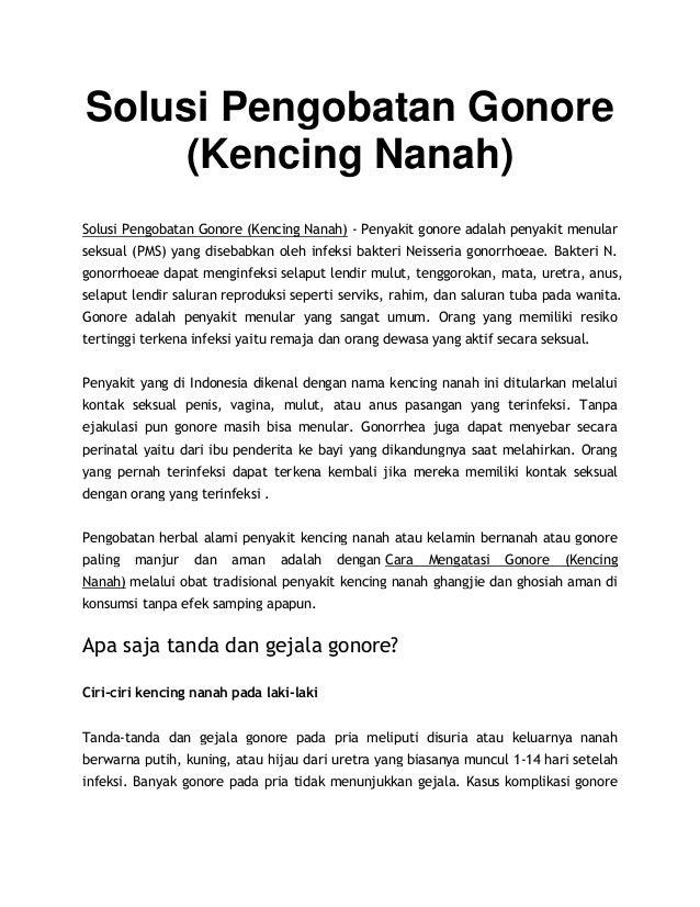 Solusi Pengobatan Gonore (Kencing Nanah) Solusi Pengobatan Gonore (Kencing Nanah) - Penyakit gonore adalah penyakit menula...