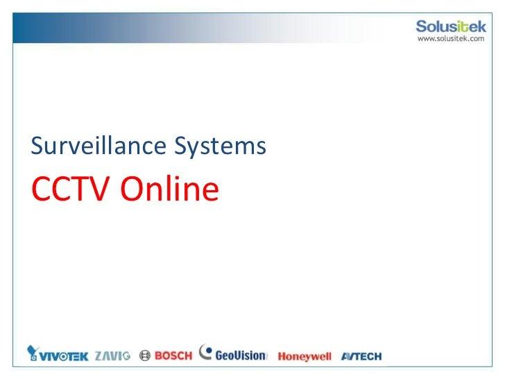 Surveillance Systems   CCTV Online
