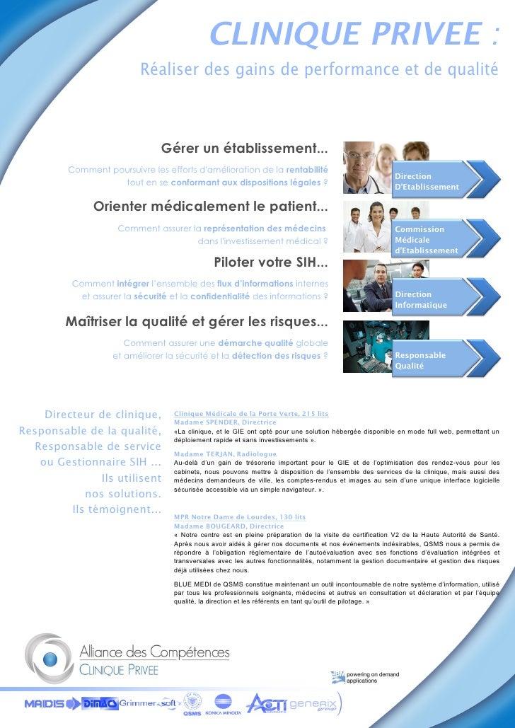 CLINIQUE PRIVEE :                            Réaliser des gains de performance et de qualité                              ...